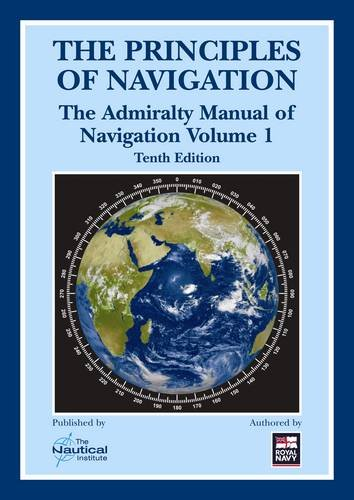 the-principles-of-navigation-admiralty-manual-of-navigation-vol-1