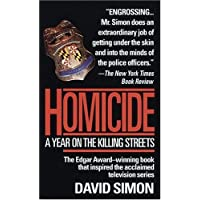 Homicide: A Year on the Killing Streets
