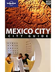 Lonely Planet Mexico City, 3rd Edition 3rd Ed.