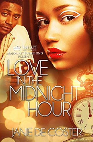 Book: Love In The Midnight Hour by Janie De Coster
