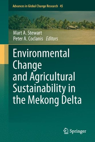 Environmental Change and Agricultural Sustainability in the Mekong Delta (Advances in Global Change Research) by Stewart Mart A Coclanis Peter A