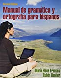 Manual de Gramática y Ortografía para Hispanos; Heritage Speaker Activities -- Access Card -- Powered by MySpanishLab (multi-Semester Access) 2nd Edition