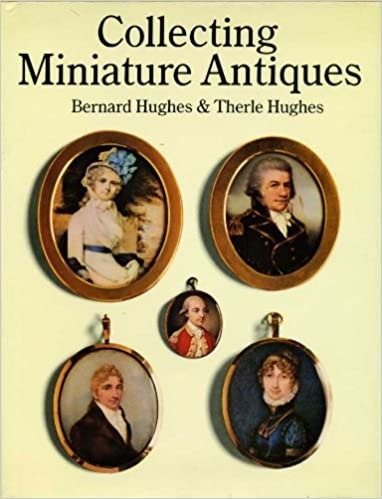 Collecting Miniature Antiques