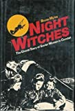 Night Witches, Bruce Myles, 0891411259