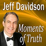 Moments of Truth: Signs of Having Breathing Space in Your Life | Jeff Davidson