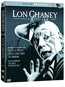 The Lon Chaney Collection (The Ace of Hearts / Laugh, Clown, Laugh / The Unknown / Lon Chaney: A thousand Faces )
