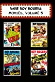 Rare Roy Rogers Movies, Vol 5 (Eyes of Texas,Frontier Pony Express,Southward Ho, Wall Street Cowboy)