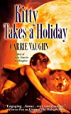 Kitty Takes a Holiday (Kitty Norville)
