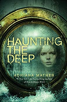Haunting the Deep by [Mather, Adriana]