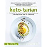 Ketotarianer: The (Mostly) Plant-Based Plan to Burn Fat, Boost Your Energy, Crush Your Cravings, and Calm Inflammation