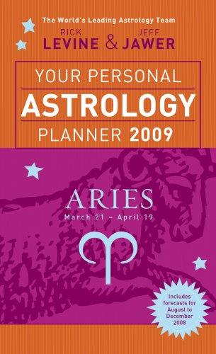 Read Online Your Personal Astrology Planner 2009: Aries (Your Personal Astrology Planr) PDF