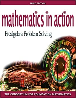 Mathematics in Action: Prealgebra Problem Solving (2nd Edition)