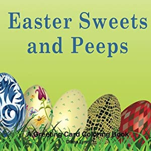 Easter Sweets and Peeps: An Easter Coloring Book
