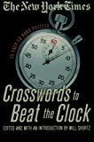 The New York Times Crosswords to Beat the Clock, New York Times Guides Staff, 0312339542