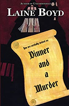 Dinner and a Murder by [Boyd, Laine]