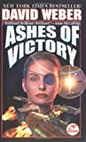 Ashes of Victory (Honor Harrington Series, Book 9) by Weber, David (2001) Mass Market Paperback