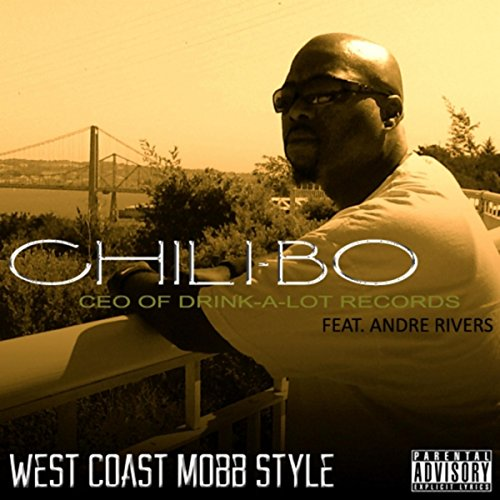 (West Coast Mobb Style (feat. Andre Rivers) [Explicit])