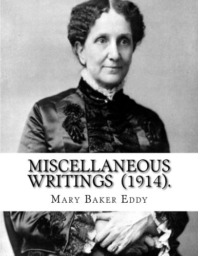 Miscellaneous Writings  (1914). ...