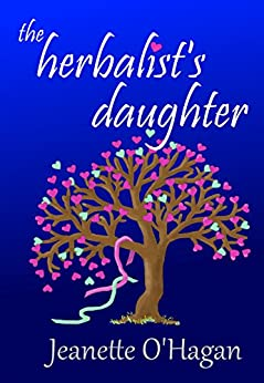 the herbalist's daughter: a short story (Tamrin Tales Book 1) by [O'Hagan, Jeanette]