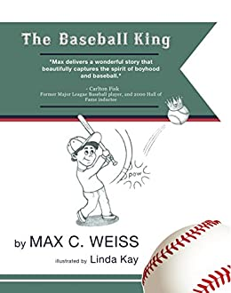 The Baseball King by [Weiss, Max]