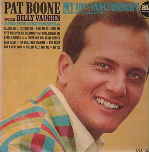 Pat Boone with Billy Vaughn My 10th Anniversary 1965 Dot Records DLP 25650 Stereo Vinyl