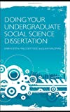 Doing Your Undergraduate Social Science Dissertation, Richard G. Smith and Malcolm Todd, 0415467497