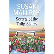 Secrets of the Tulip Sisters: A Novel
