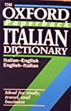 The Oxford Paperback Italian Dictionary, , 0192821849