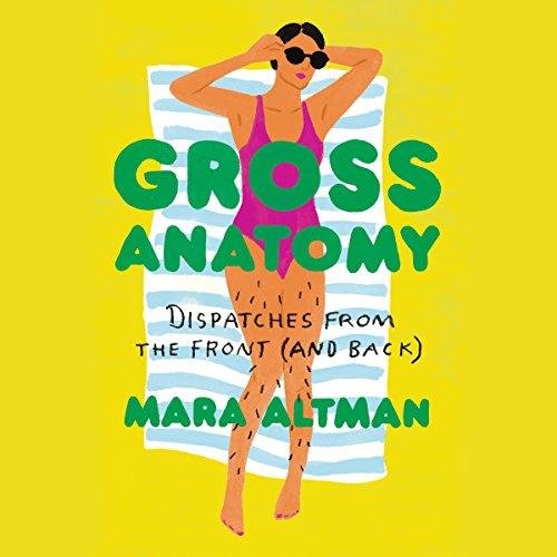 Gross Anatomy by Penguin Audio