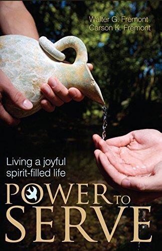 Power to Serve: Living a Joyful Spirit-Filled Life