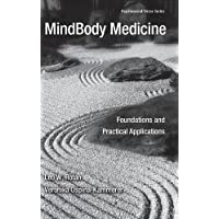 MindBody Medicine: Foundations and Practical Applications