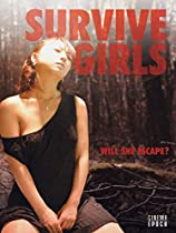 SURVIVE GIRLS  DIRECTED