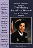 Trailblazing American Women, Barbara Kramer, 0766013774