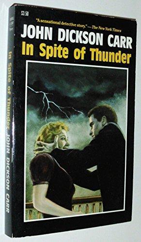 In Spite of Thunder by John Dickson Carr (1987-01-02)