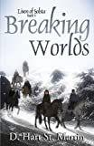 Breaking Worlds (Lisen of Solsta) (Volume 5)