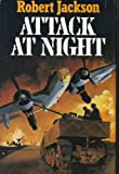 Attack at Night, Robert Jackson, 0312027184