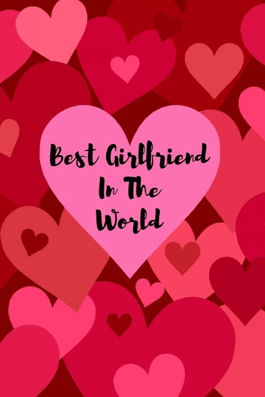 Best ever the your girlfriend 6 Ways
