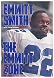 img - for The Emmitt Zone by Emmitt Smith (1994-09-06) book / textbook / text book