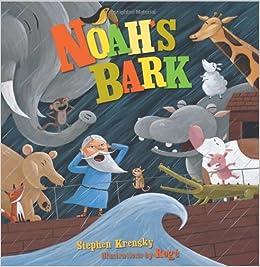 Noah's Bark (Carolrhoda Picture Books): Roger Girard ...