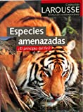 img - for Especies Amenazadas: El Principio Del Fin? (Larousse El Mundo Contemporaneo) (Spanish Edition) book / textbook / text book