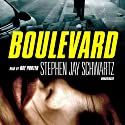 Boulevard Audiobook by Stephen Jay Schwartz Narrated by Ray Porter