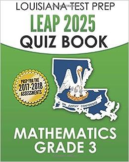 Amazon com: LOUISIANA TEST PREP LEAP 2025 Quiz Book Mathematics