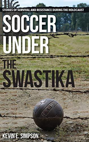 Soccer under the Swastika por Simpson