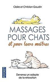 Massages pour chats et pour leurs maîtres par Claire Gaudin