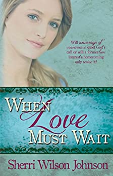 When Love Must Wait (Hope of the South Book 3) by [Johnson, Sherri Wilson]