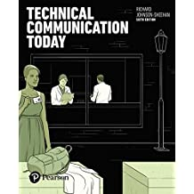 Technical Communication Today (6th Edition)