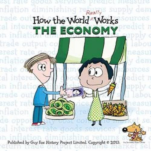 Read Online How the World Really Works: the Economy pdf epub