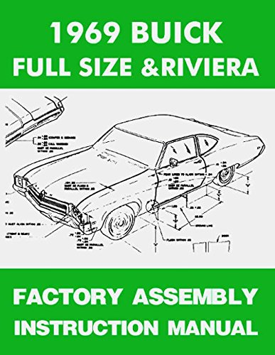 1971 BUICK FULL-SIZE & RIVIERA FACTORY ASSEMBLY INSTRUCTION MANUAL Includes Wildcat, LeSabre, Electra