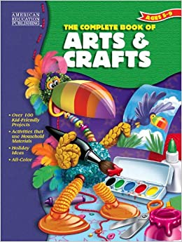 Amazon Com The Complete Book Of Arts And Crafts 0719531311928