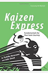 Kaizen Express: Fundamentals for Your Lean Journey (English and Japanese Edition) Paperback